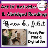 Romeo and Juliet Act IV Adapted Readings and Activities