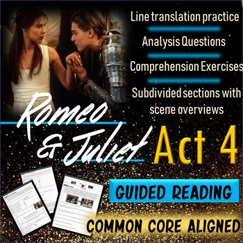 Romeo and Juliet Act 4 Guided Reading Packet