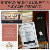 Romeo and Juliet: Act 5 Funeral Project