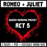 Romeo and Juliet Act 5 Packet