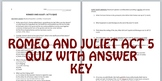 Romeo and Juliet Act 5 Quiz with Answer Key