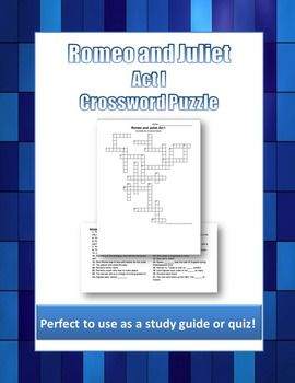Romeo and Juliet Act I Crossword Puzzle