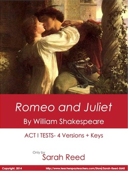 Romeo and Juliet- Act I Test: 4 Versions + keys