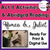Romeo and Juliet Act II Abridged Readings and Activities