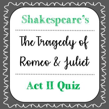 Romeo and Juliet Act II Quiz