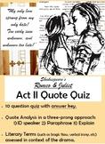 Romeo and Juliet - Act II Quote Quiz