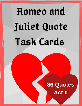 Romeo and Juliet  Act II Quote Task Cards