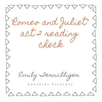 Romeo and Juliet Act II Reading Check Activity