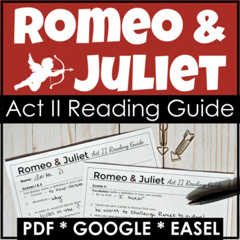 Romeo and Juliet Reading Guide  - Act II - {Study Guide}