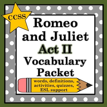 Romeo and Juliet Act II Vocabulary Pack