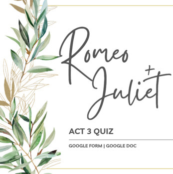 Romeo and Juliet Act III Quiz
