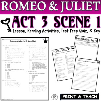 Romeo and Juliet: Act III, Sc. I Pt. 1 Common Core Quiz Pack FSA Reading PARCC