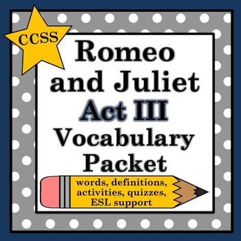 Romeo and Juliet Act III Vocabulary Pack
