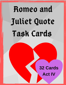 Romeo and Juliet Act IV Quote Task Cards