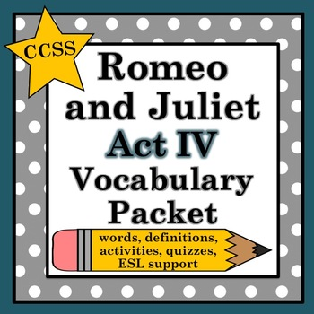Romeo and Juliet Act IV Vocabulary Pack
