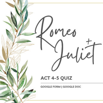 Romeo and Juliet Act IV and V Quiz