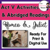 Romeo and Juliet Act V Abridged Readings and Activities