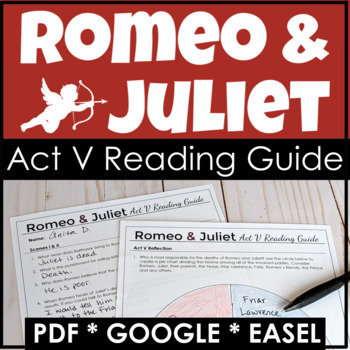 Romeo and Juliet Reading Guide for Act V, a Study Guide &