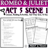 Romeo and Juliet: Act V, Sc. I Common Core Reading Quiz Pack (Test Prep)