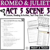 Romeo and Juliet: Act V, Sc. III Common Core Reading Quiz Pack (Test Prep)