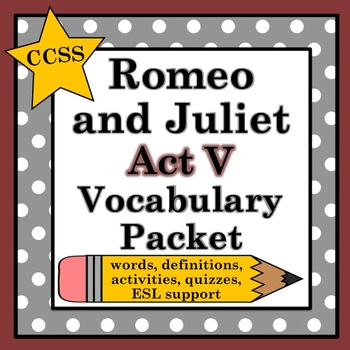 Romeo and Juliet Act V Vocabulary Pack