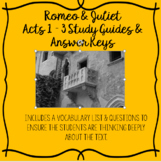 Romeo and Juliet Acts 1 - 3 Study Guides