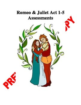 Romeo and Juliet Acts 1-5 Bundle Packet Assessments