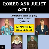 Romeo and Juliet (Adapted) Act 1 (Spec.ed/ESL) Distance Learning