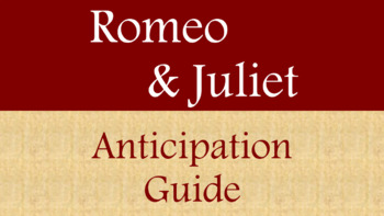 Romeo and Juliet Anticipation Guide