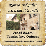 Romeo and Juliet Assessment Bundle