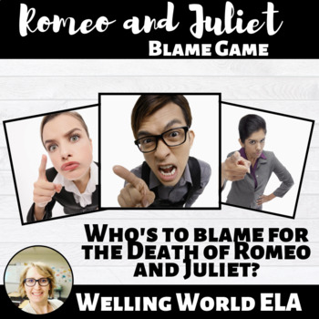 Romeo and Juliet--Blame Game