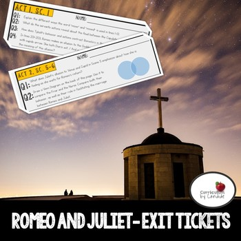 Romeo and Juliet - CCSS Aligned Exit Tickets