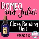 Romeo and Juliet CLOSE READING UNIT - High School