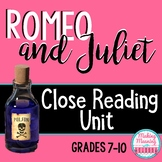 Romeo and Juliet CLOSE READING UNIT - High School