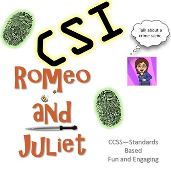 Romeo and Juliet: CSI Classroom Investigation