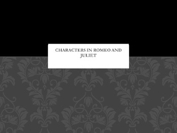 Romeo and Juliet Character Notes Presentation