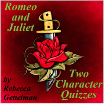 Romeo and Juliet Character Quizzes and Keys: Descriptions