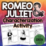 Romeo and Juliet Characterization Activity -- Worksheets, Bell-Ringers