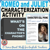 ROMEO AND JULIET CHARACTERIZATION CELL PHONE ACTIVITY Fun and Creative!