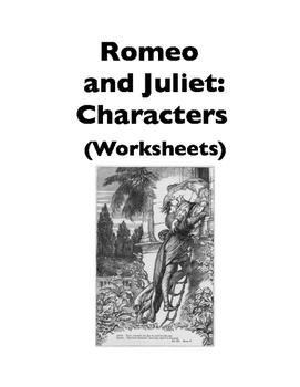 Romeo and Juliet: Characters (Worksheet)