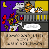 'Romeo and Juliet' Comic Assignment (Acts I-III)