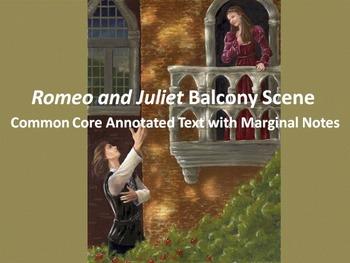 Romeo and Juliet Common Core Annotated Text – Balcony Scene (Act II, Scene ii)