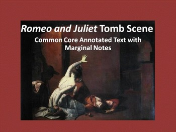 Romeo and Juliet Common Core Annotated Text – Tomb Scene (Act V, Scene iii)
