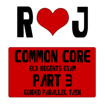 Romeo and Juliet Common Core Part 3 English Regents Exam G
