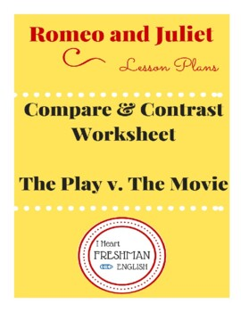 Romeo and Juliet Compare and Contrast Play v. Movie
