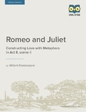 Romeo and Juliet: Constructing Love with Metaphors in Act