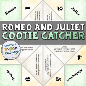 Romeo and Juliet Cootie Catcher with Higher Order Discussion Questions