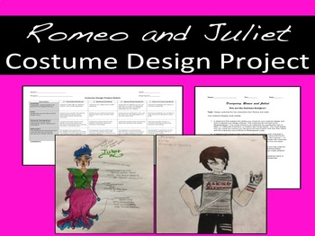 Romeo and Juliet Costume Design Project