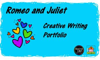 Romeo and Juliet Creative Writing Portfolio
