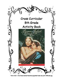 Romeo and Juliet Cross Curricular Activity Book (8th Grade)